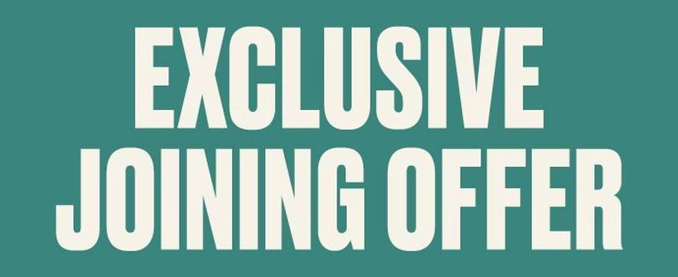 Exclusive joining offer